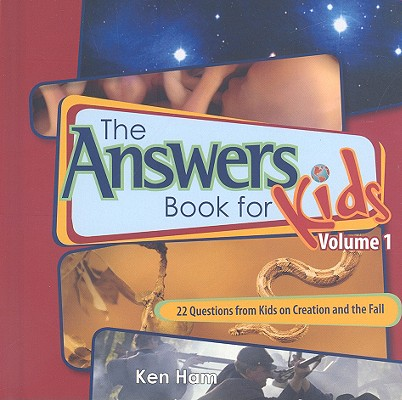 10-1-347 The Answers Book for Kids, Vol 1, AIG