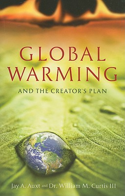 Image for Global Warming and the Creator's Plan