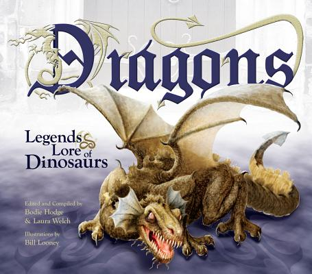 10-2-393 Dragons: Legends & Lore of Dinosaurs, Laura Welch, Bodie Hodge