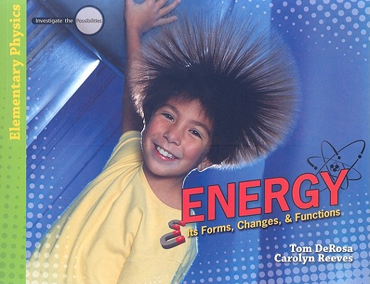 Image for Energy: Its Forms, Changes, and Functions