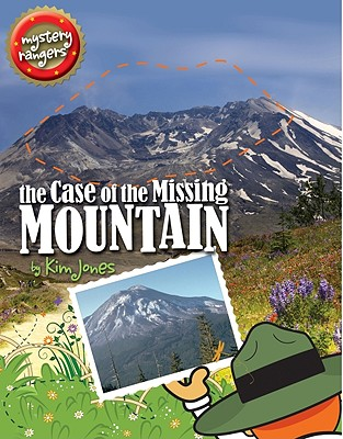 Image for The Case of the Missing Mountain (Mystery Rangers)
