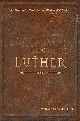 Life of Luther, Barnas Sears, D.D.