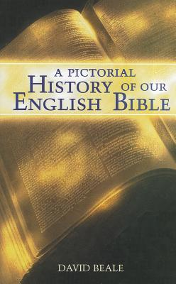 Image for 018044 A Pictorial History of Our English Bible