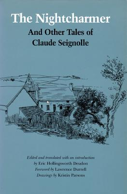 The Nightcharmer: And Other Tales of Claude Seignolle, Claude Seignolle