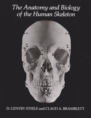 Image for The Anatomy and Biology of the Human Skeleton
