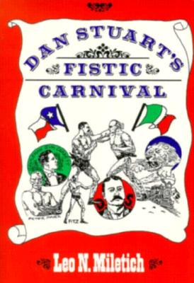 Dan Stuart's Fistic Carnival, Miletich, Leo N.