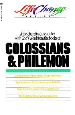 Image for Colossians and Philemon (Life Change Series)