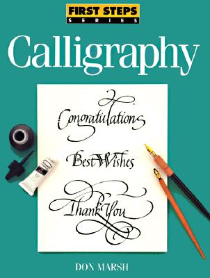 Image for Calligraphy (First Steps Series)