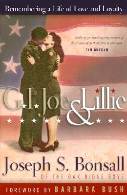 G.I. Joe& Lillie: Remembering a Life of Love Andloyalty, JosephS. Bonsall