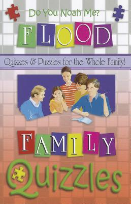 Do You Noah Me: Quizzles About the Flood (Quizzles - Quizzes & Puzzles for the Whole Family!), Roger Howerton