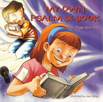 My Own Psalm 91 Book, Peggy Joyce Ruth