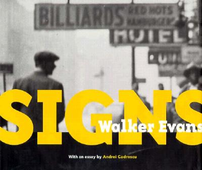 Image for Walker Evans: Signs (Getty Trust Publications, J. Paul Getty Museum)