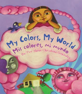 Image for My Colors, My World/Mis colores, mi mundo