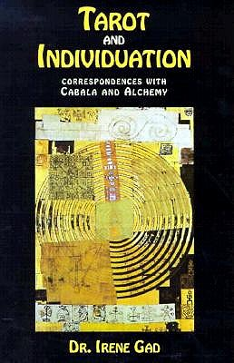 Image for Tarot and Individuation: Correspondences with Cabala and Alchemy