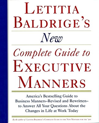 Image for Letitia Baldrige's New Complete Guide to Executive Manners