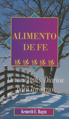 Image for Alimento de Fe: Devocionales Diarios Para Invierno (Spanish Edition)