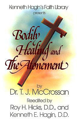 Image for Bodily Healing and the Atonement