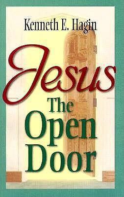 Jesus - The Open Door, Kenneth E. Hagin