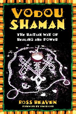 Image for Vodou Shaman - The Haitian Way of Healing and Power