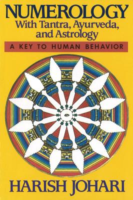 Numerology: With Tantra, Ayurveda, and Astrology, Johari, Harish