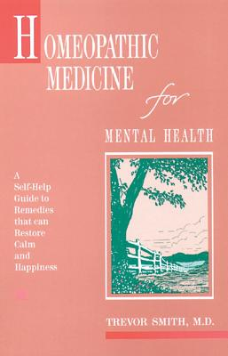 Image for Homeopathic Medicine for Mental Health