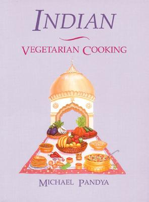 Image for Indian Vegetarian Cooking