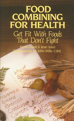 Image for Food Combining For Health - Get Fit with Foods That Don't Fight