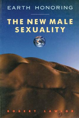 Image for Earth Honoring: The New Male Sexuality