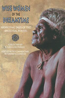 Image for WISE WOMEN OF THE DREAMTIME
