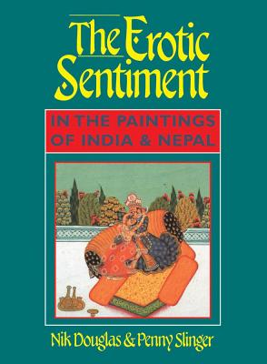 Image for The Erotic Sentiment in the Paintings of India and Nepal