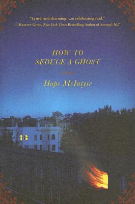 Image for How To Seduce A Ghost