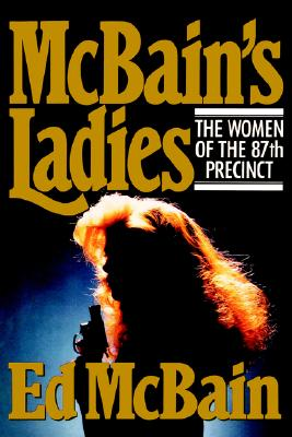 McBain's Ladies (87th Precinct Mysteries), Hunter, Evan