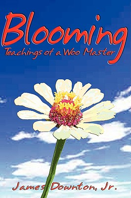 Blooming, James Downton Jr