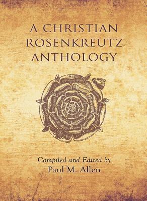 Image for A Christian Rosenkreutz Anthology