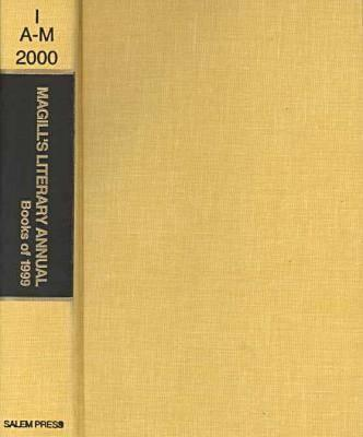 Image for Magill's Literary Annual 2000: Essay-Reviews of 200 Outstanding Books Published in the United States During 1999