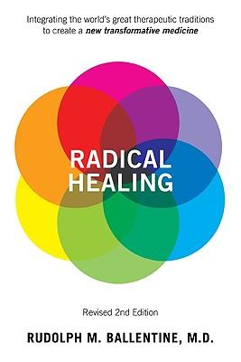 Radical Healing, Ballentine, M. Rudolph