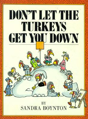 Image for Don't Let the Turkeys Get You Down