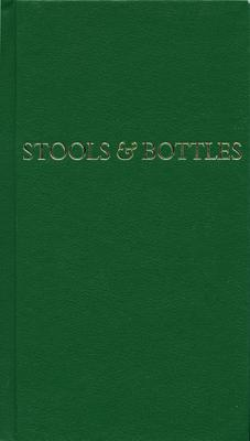 Image for Stools and Bottles: A Study of Character Defects - 31 Daily Meditations