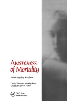 Image for Awareness of Mortality (Death, Value and Meaning)