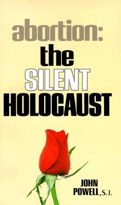 Image for Abortion the Silent Holocaust
