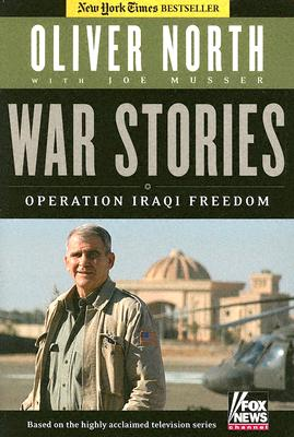 War Stories: Operation Iraqi Freedom, North, Oliver L