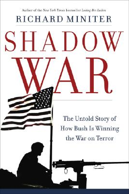 Image for Shadow War: The Untold Story of How Bush Is Winning the War on Terror