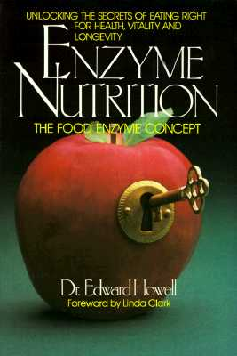 Image for Enzyme Nutrition: The Food Enzymes Concept
