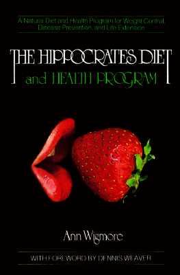 Hippocrates Diet and Health Program, ANN WIGMORE