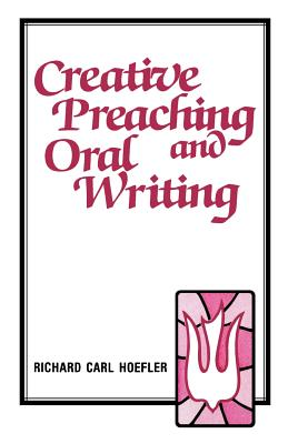 Image for Creative Preaching & Oral Writing
