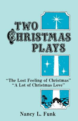 Two Christmas Plays, Nancy Funk