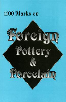 Image for 1100 Marks on Foreign Pottery & Porcelain