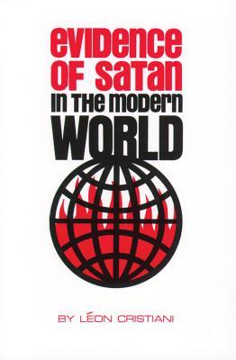 Evidence of Satan in the Modern World, Cristiani, Leon