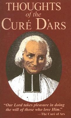 Image for Thoughts of the Cure D'Ars