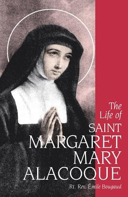 Image for The Life of St. Margaret Mary Alacoque